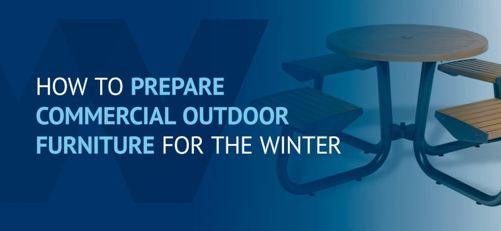 01-How-to-prepare-commercial-outdoor-furniture-for-the-winter-rev1