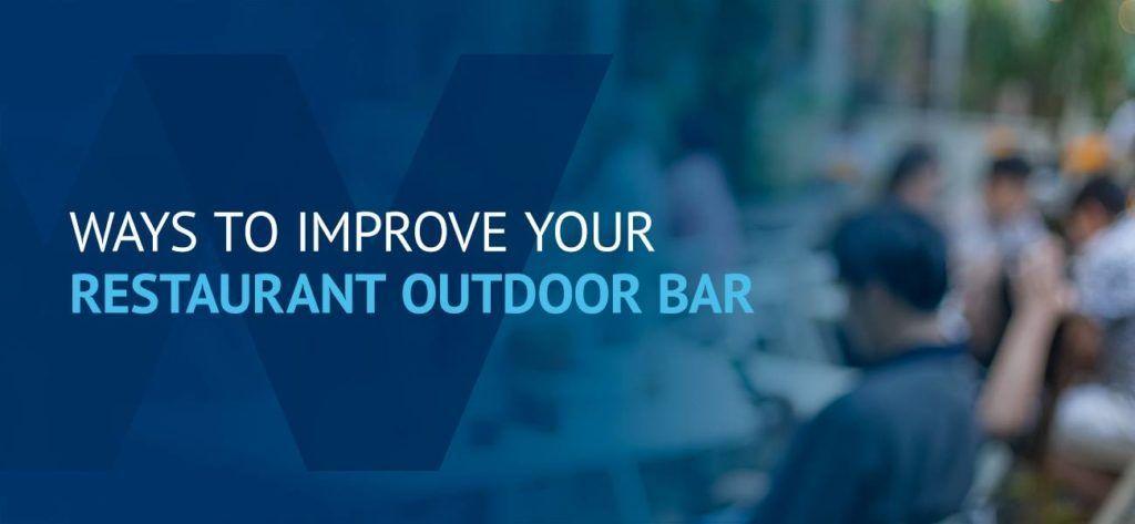 01-Ways-to-improve-your-restaurant-outdoor-bar