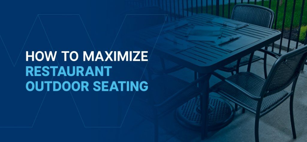 How to maximize restaurant outdoor seating