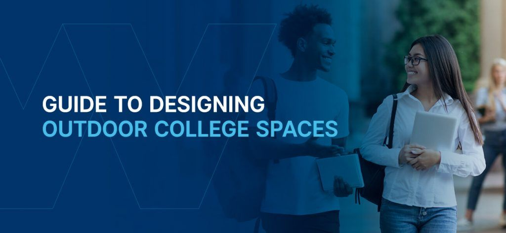 Designing outdoor college spaces