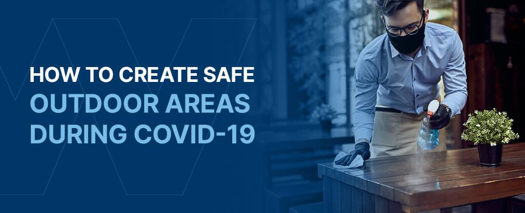 How to create a safe otudoor eating area during COVID-19