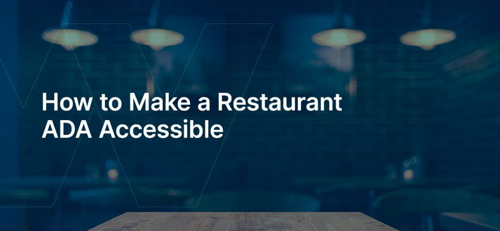 How to Make a Restaurant ADA Accessible